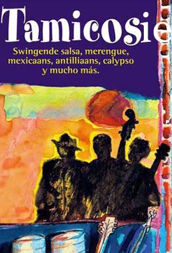Govers Evenementen, Tamicosie, Swingende Salsa, Merengue, Mexicaans, Antilliaans, Calypso y mucho más!, muzikanten, muziek, muziekduo