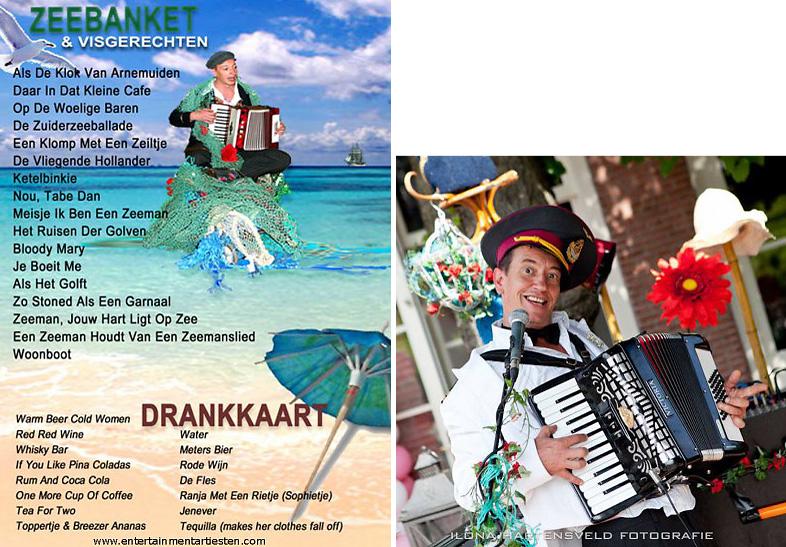 Het Muzikale Catering is Nautisch- & Maritiem Entertainment waarbij publiek met een menukaart zelf liedjes uit kunnen kiezen, www.goversartiesten.nl