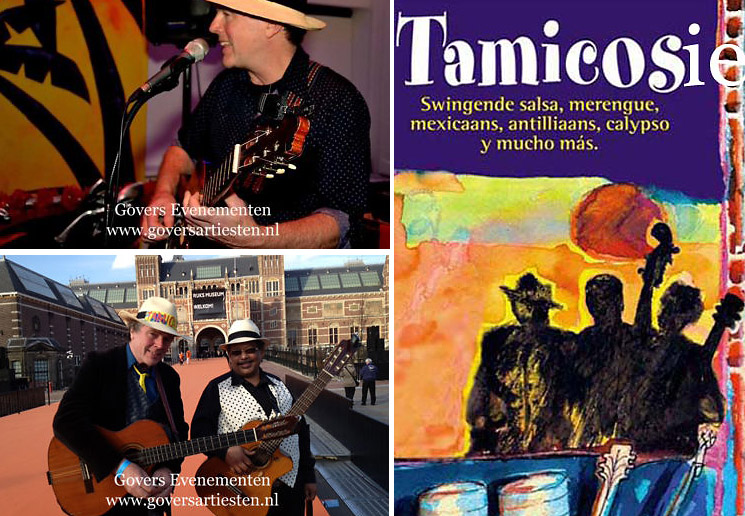 Govers Evenementen, Tamicosie, Swingende Salsa, Merengue, Mexicaans, Antilliaans, Calypso y mucho más!, muzikanten, muziek, muziekduo, www.goversartiesten.nl