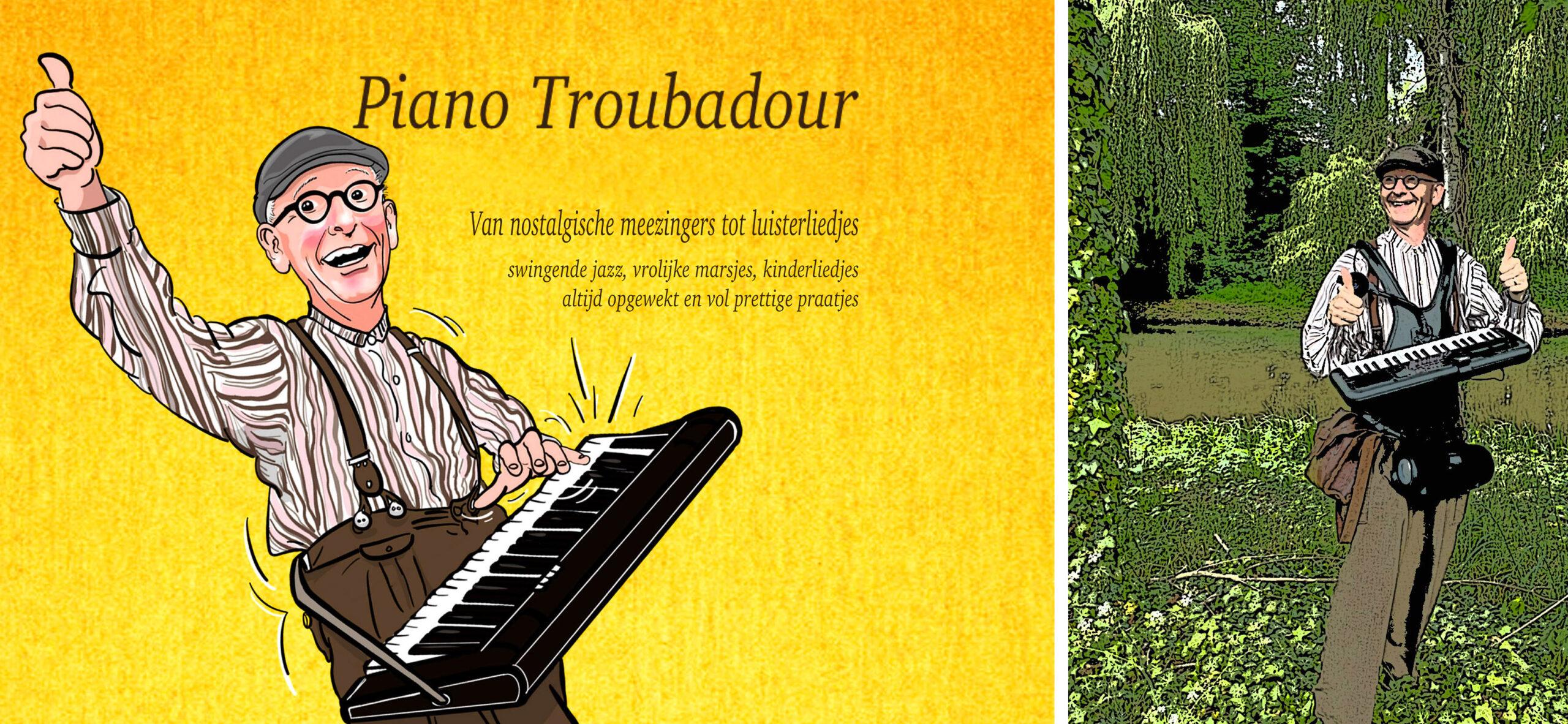 De Piano Troubadour, muziek, muzikant huren, straatmuzikant, lopend orkest, nostalgische meezingers, artiesten boeken, Govers Evenementen, www.goversartiesten.nl